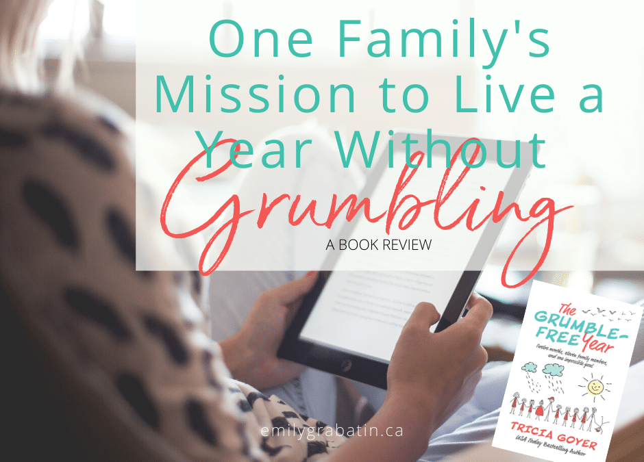 One Family's Mission to Live a Year Without Grumbling